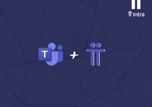 Por que intranets e Microsoft Teams devem ser usados juntos